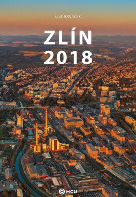Kalendář Zlín nástěnný 2018 - střední formát     MCU(8595115203467)