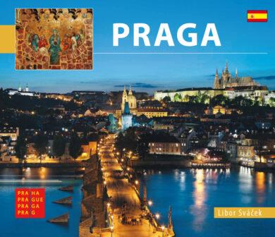 Praha / kniha L.Sváček - malý  španělsky(9788073391645)