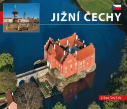 Jižní Čechy / kniha L.Sváček - malý  česky-Architektonické a přírodní skvosty jižních Čech na 150 snímcích fotografa Libora Sváčka.