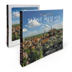Jižní Morava / kniha L.Sváček-Nejkrásnější místa jižní Moravy – města, vesničky, památky, příroda a vinice na fotografiích LS.