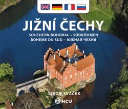 Jižní Čechy / kniha L.Sváček - malý  anglicky, německy, francouzsky, rusky-Architektonické a přírodní skvosty jižních Čech na 150 snímcích fotografa Libora Sváčka.