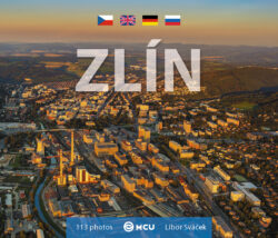 Zlín / kniha L.Sváček - malý  formát-Fotografická kniha věnovaná metropoli Zlínského kraje.