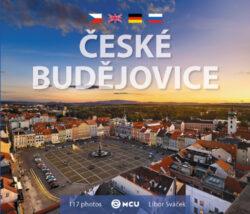 České Budějovice / kniha L.Sváček - malý  formát-Jihočeská metropole pohledem jednoho znašich nejlepších fotografů, Libora Sváčka.