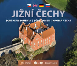 Jižní Čechy / kniha L.Sváček - malý formát-Architektonické a přírodní skvosty jižních Čech na 150 snímcích fotografa Libora Sváčka.