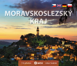 Moravskoslezský kraj / kniha L. Sváček - malý formát-Památky a příroda moravskoslezského kraje na poutavých fotorgafiích Libora Sváčka.