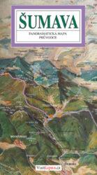 Šumava / panoramatická mapa-Kreslená panoramatická mapa Šumavy s ilustrovaným průvodcem