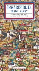 Česká republika / panoramatická mapa-Kreslená panoramatická mapa s ilustrovaným průvodcem hrady a zámky České republiky