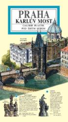 Karlův most / panoramatická mapa-Kreslená panoramatická mapa Karlova mostu s podrobným ilustrovaným průvodcem