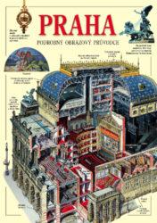 Praha / obrazový průvodce-Podrobný ilustrovaný průvodce městem s panoramatickými kresbami pražských historických památek