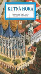 Kutná Hora / panoramatická mapa-Kreslená panoramatická mapa Kutné Hory s podrobným ilustrovaným průvodcem městem a okolím